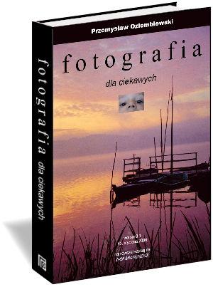 ebook Fotografia dla ciekawych - ok�adka